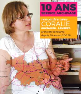 Le service archivage itinérant du CDG88 a fêté ses 10 ans! Interview de Coralie GOUTANIER-LAMBERT, archiviste.