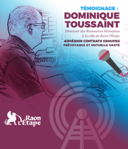 Contrats Groupes du CDG88 : témoignage de Dominique TOUSSAINT, DRH à la mairie de Raon-L'étape