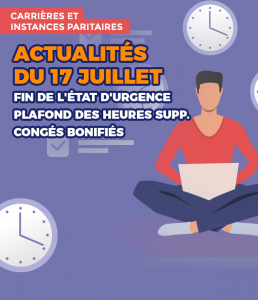 17/07/20 : Carrières et Instances Paritaires : derniers points d'actu