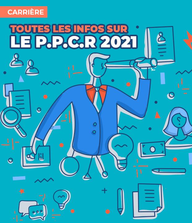 Parcours Professionnel Carrières et Rémunérations 2021