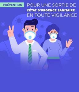 [Coronavirus et Prévention] Pour une sortie de l'état d'urgence sanitaire en toute vigilance