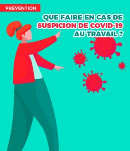 [Coronavirus et Prévention] Que faire en cas de suspicion de Covid-19 au travail ?