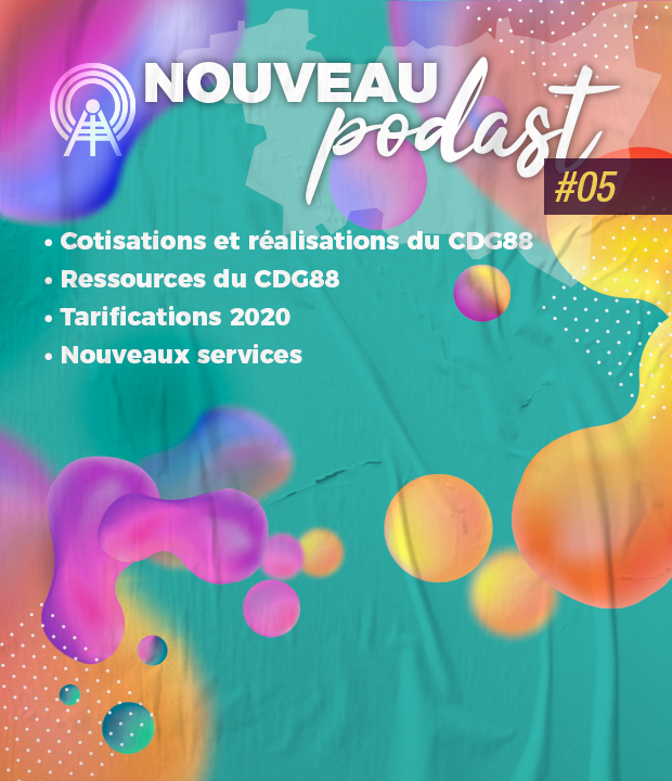 Nouveau podcast : #5 les cotisations 2020 du CDG 88