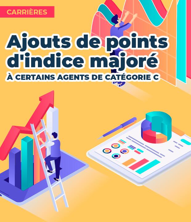 Agents catégorie C : ajouts de points d'indice majoré