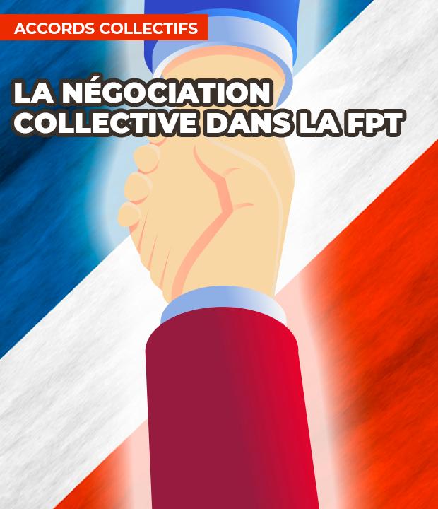 Négociation et Accords collectifs dans la Fonction Publique
