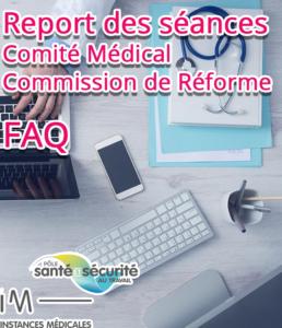Reports comité médical et commission de réforme