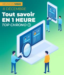 Inscription réunion d'info VISIO du 8 décembre 2020 : Tout savoir en 1 heure Top Chrono !